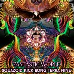Squazoid vs Kick bong - Fantastic world