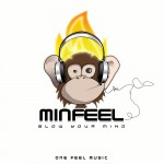 Minfeel - Blow your mind