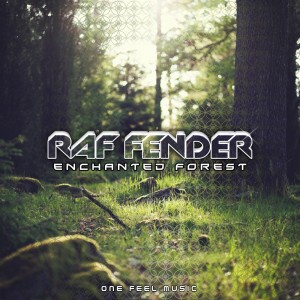 Raf Fender – Enchanted forest