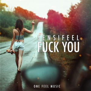 Sensifeel – Fuck You